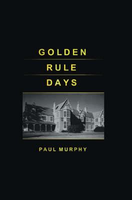 Golden Rule Days (Paperback)