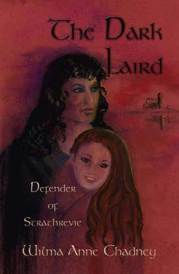 The Dark Laird: Defender of Strathrevie (Paperback)