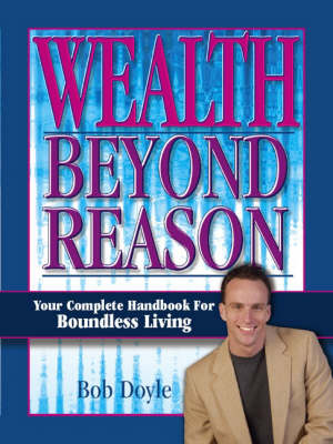 Wealth Beyond Reason (Paperback)
