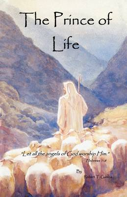 The Prince of Life (Paperback)