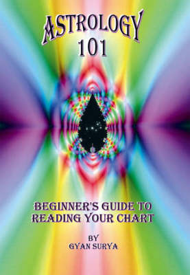 Astrology 101: Beginner's Guide to Reading Your Chart (Paperback)