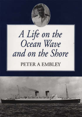 A Life on the Ocean Wave and on Shore (Paperback)