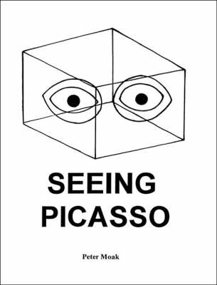 Seeing Picasso (Paperback)