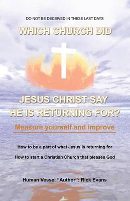 Which Church Did Jesus Christ Say He Was Returning For? (Paperback)