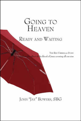 Going to Heaven: Ready and Waiting (Paperback)
