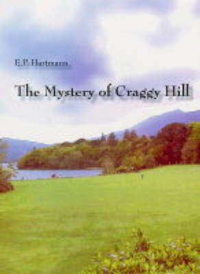 The Mystery of Craggy Hill (Paperback)
