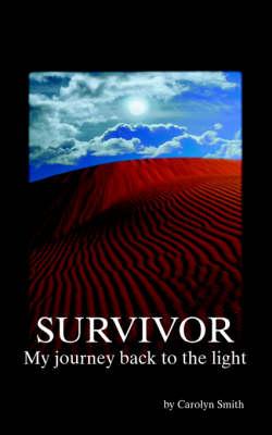 Survivor: My Journey Back to the Light (Paperback)