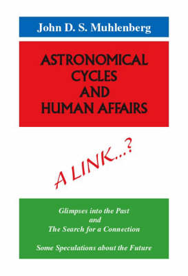 Astronomical Cycles and Human Affairs (Paperback)
