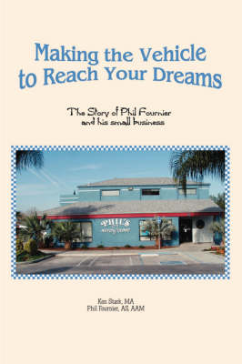 Making the Vehicle to Reach Your Dreams (Paperback)