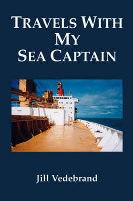 Travels with My Sea Captain (Paperback)