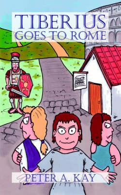 Tiberius Goes to Rome (Paperback)