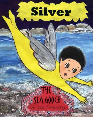 Silver the Sea Gooch (Paperback)