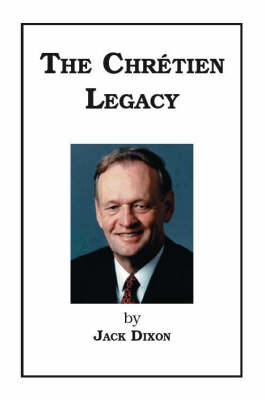 The Chretien Legacy (Paperback)