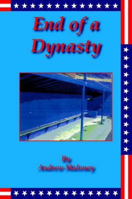 End of a Dynasty (Paperback)