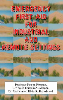 Emergency First Aid for Industrial and Remote Settings (Paperback)