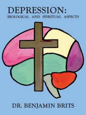 Depression: Biological and Spiritual Aspects (Paperback)
