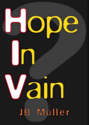 Hope In Vain? (Paperback)