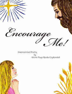 Encourage Me!: Inspirational Poetry (Paperback)