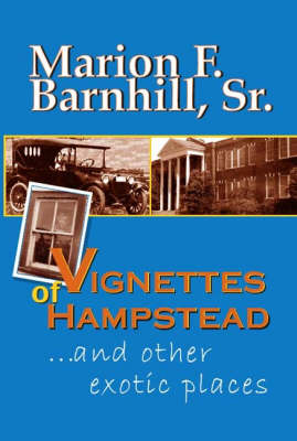 Vignettes of Hampstead and Other Exotic Places (Paperback)
