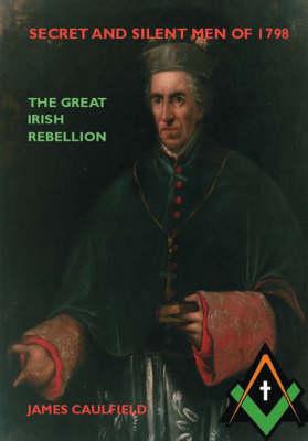 Secret and Silent Men of 1798 (Paperback)