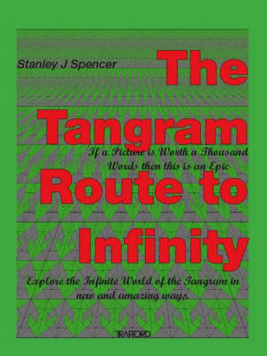 The Tangram Route to Infinity (Paperback)
