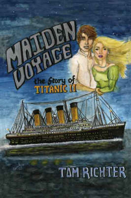 "Maiden Voyage: The Story of ""Titanic"" II (Paperback)"