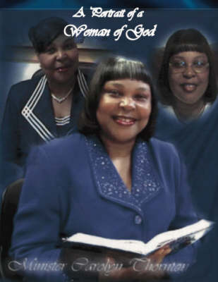 A Portrait of a Woman of God (Paperback)