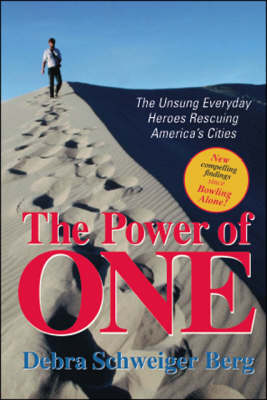 The Power of One: The Unsung Everyday Heroes Rescuing America's Cities (Paperback)