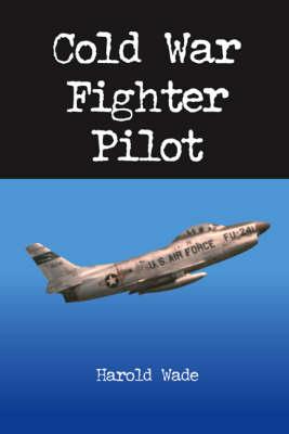 Cold War Fighter Pilot (Paperback)