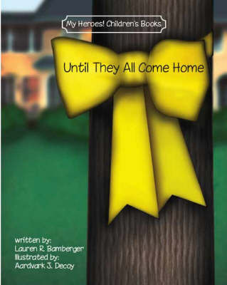 Until They All Come Home (Paperback)
