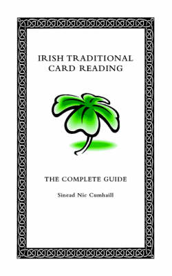 Irish Traditional Card Reading: The Complete Guide (Paperback)
