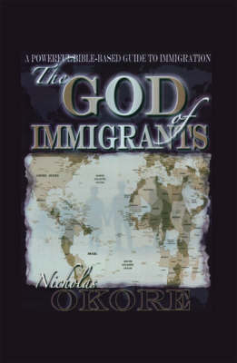 The God of Immigrants (Paperback)