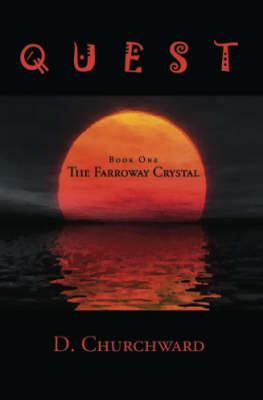 Quest: Farroway Crystal Bk. 1 (Paperback)