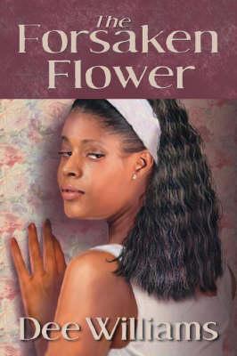 The Forsaken Flower (Paperback)