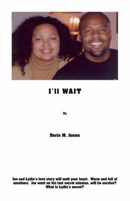 I'll Wait (Paperback)