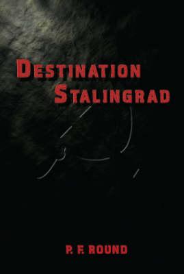 Destination Stalingrad (Paperback)