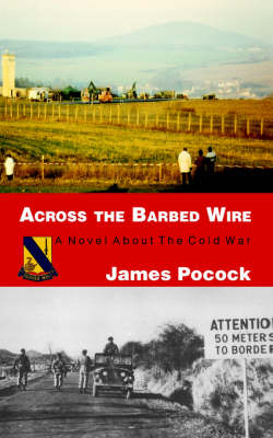 Across the Barbed Wire (Paperback)