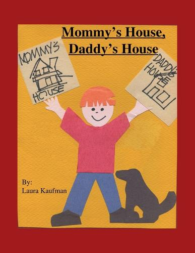 Mommy's House, Daddy's House (Paperback)