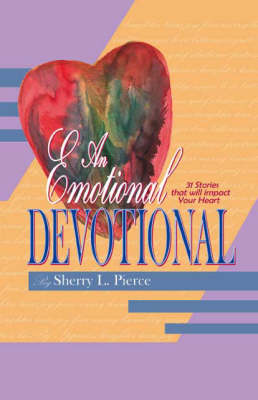 An Emotional Devotional (Paperback)