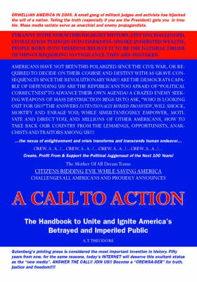A Call to Action: The Handbook to Unite and Ignite America's Betrayed and Imperiled Public (Paperback)