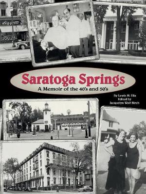Saratoga Springs; a Memoir of the 40'S and 50'S (Paperback)