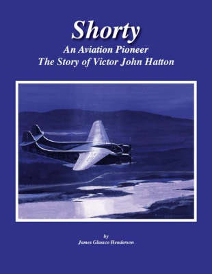 Shorty: The Story of Victor John Hatton (Paperback)