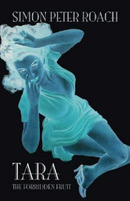 Tara the Forbiden Fruit (Paperback)