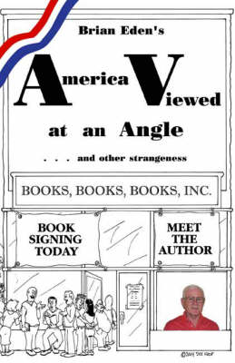 America Viewed at an Angle and Other Strangeness (Paperback)