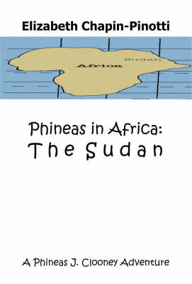 Phineas in Africa: The Sudan (Paperback)