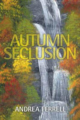 Autumn Seclusion (Paperback)