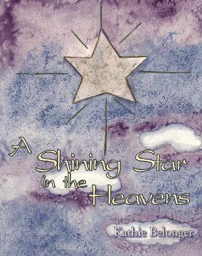 A Shining Star in the Heavens (Paperback)