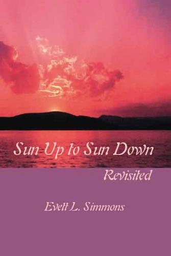 Sun Up to Sun Down: Revisited (Paperback)
