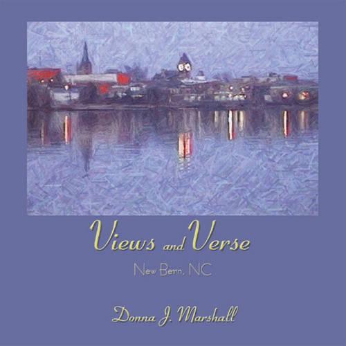 Views and Verse: New Bern, NC (Paperback)