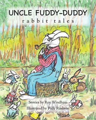Uncle Fuddy-duddy Rabbit Tales (Paperback)